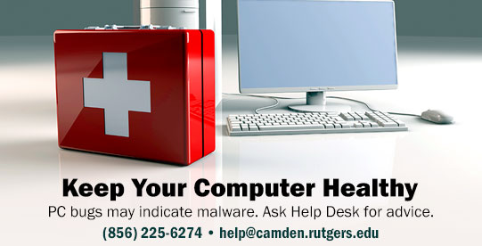 Call  (856) 225-6274 or email help@camden.rutgers.edu when you have a malware problem. (no link)